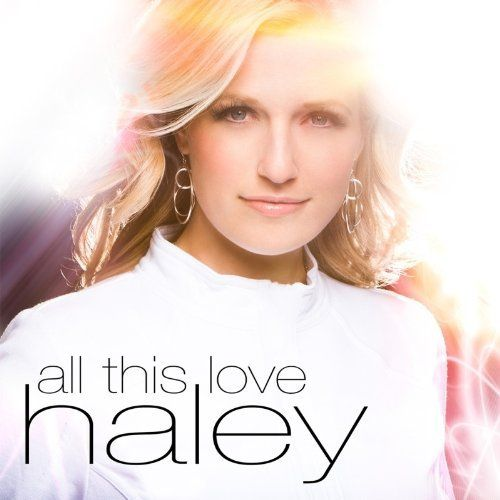 1286994323_haley-all-this-love-2010